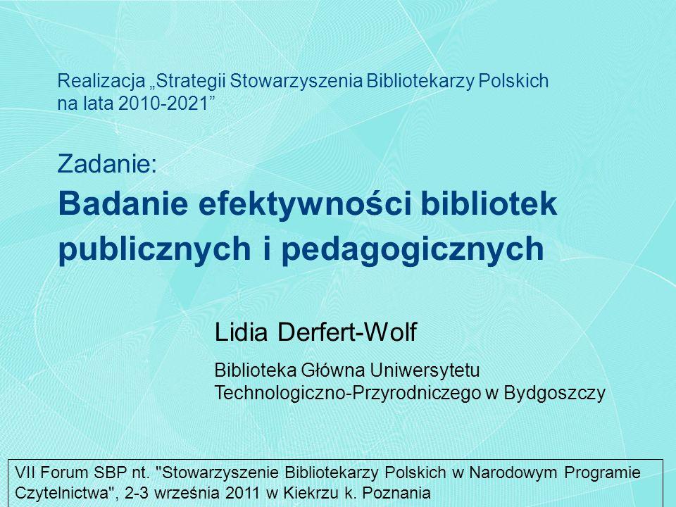 Zadanie: Badanie efektywności bibliotek publicznych i pedagogicznych