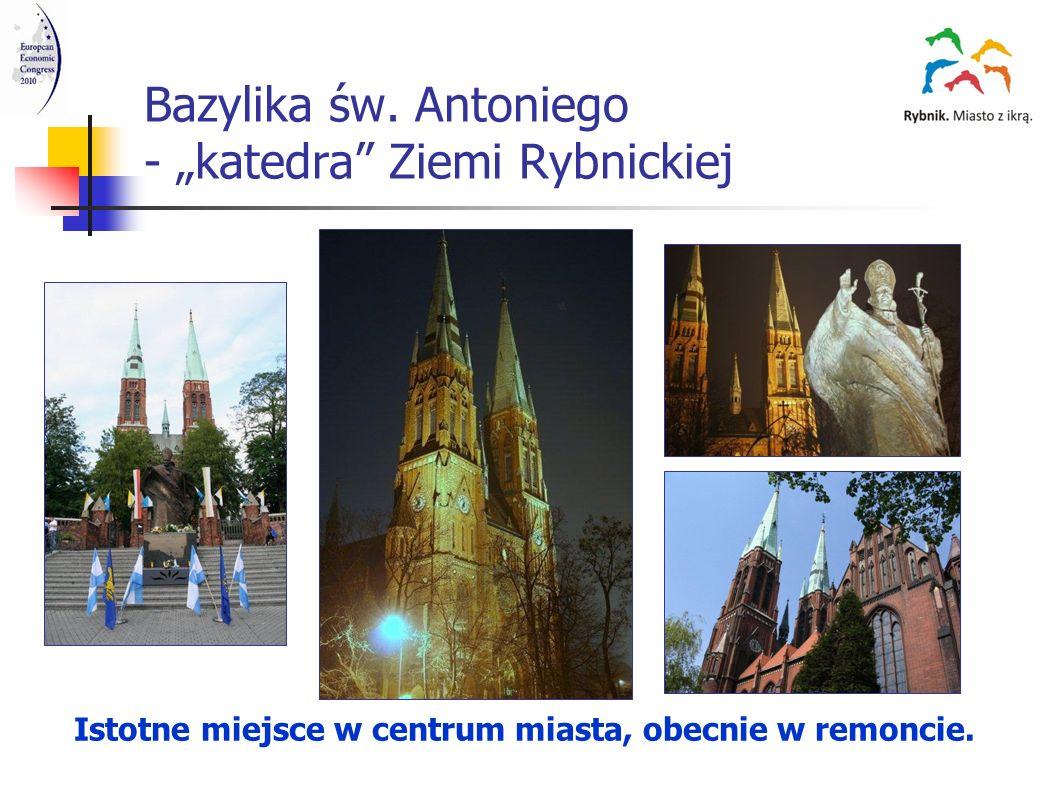 """Bazylika św. Antoniego - """"katedra Ziemi Rybnickiej"""