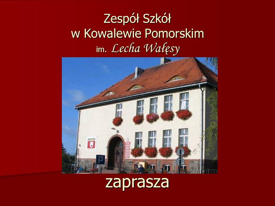 Zespół Szkół w Kowalewie Pomorskim im. Lecha Wałęsy