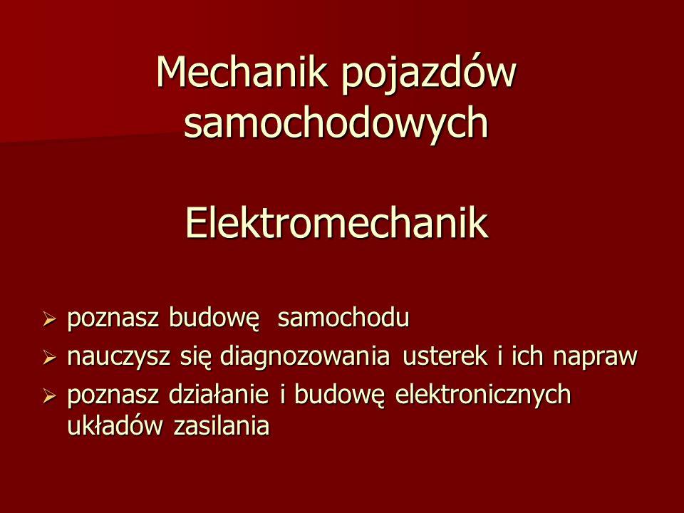 Mechanik pojazdów samochodowych Elektromechanik