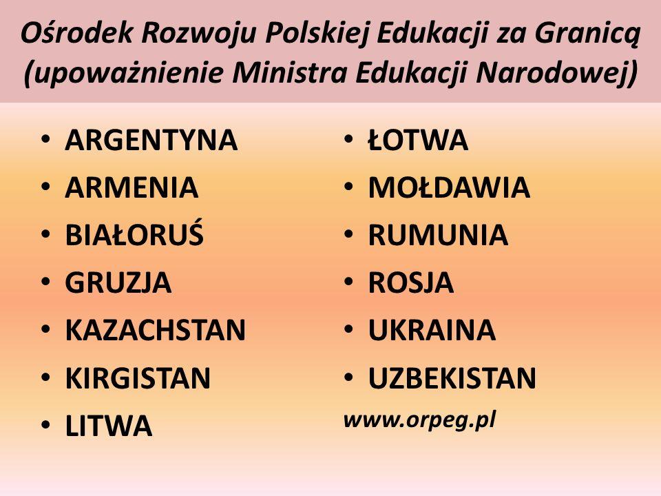 Ośrodek Rozwoju Polskiej Edukacji za Granicą (upoważnienie Ministra Edukacji Narodowej)