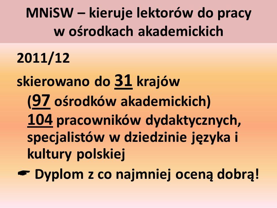 MNiSW – kieruje lektorów do pracy w ośrodkach akademickich