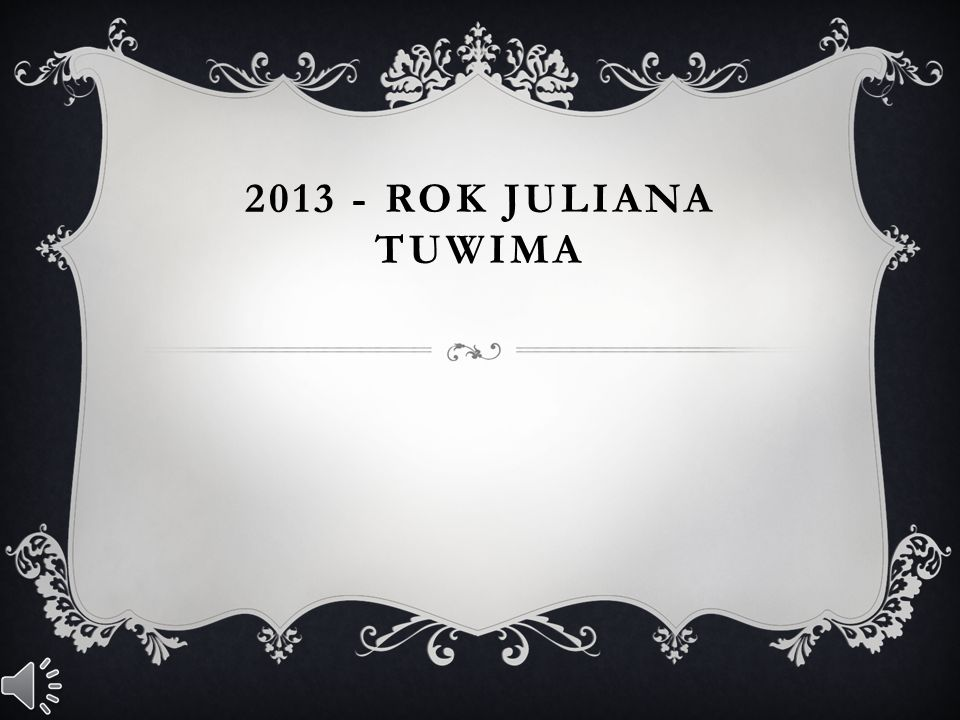 2013 - ROK JULIANA TUWIMA