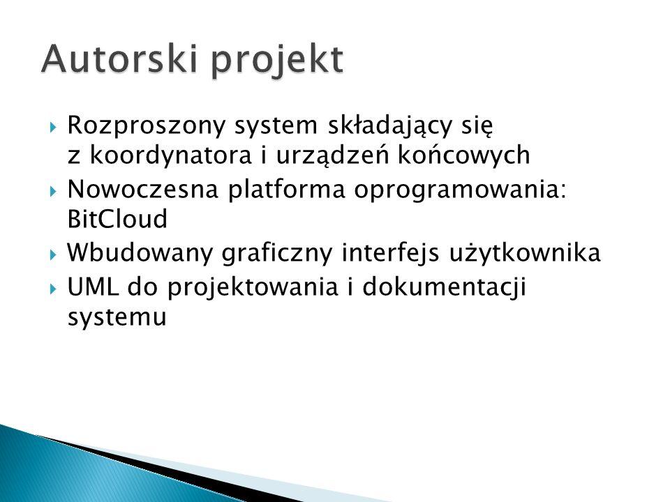 Autorski projekt Rozproszony system składający się z koordynatora i urządzeń końcowych.