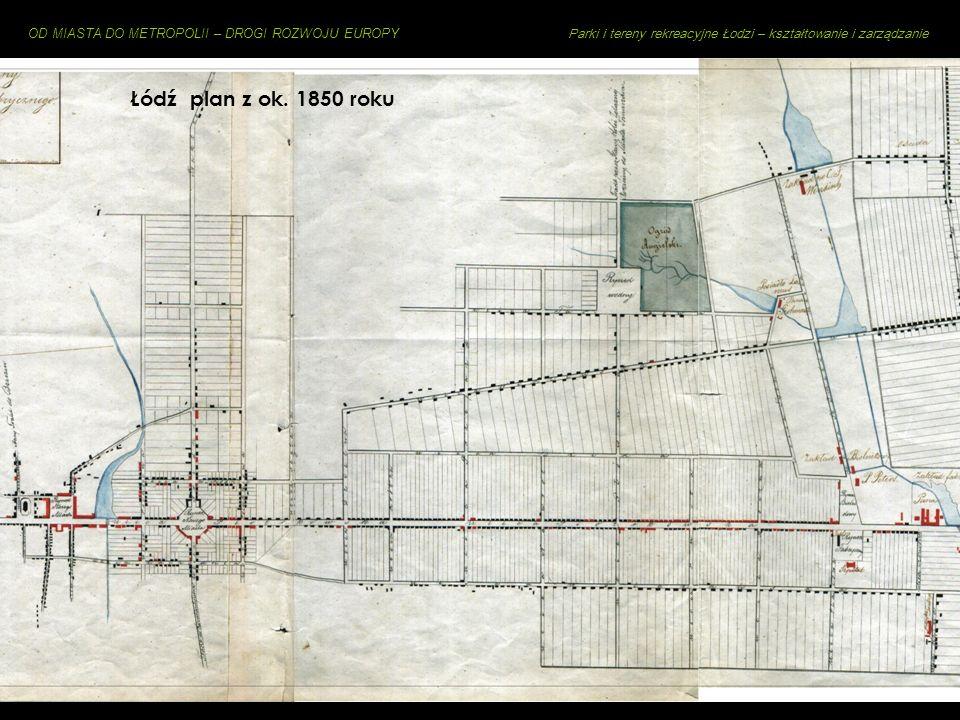 Łódź plan z ok. 1850 roku Mileszki – najstarsza wieś na terenie dzisiejszej Łodzi