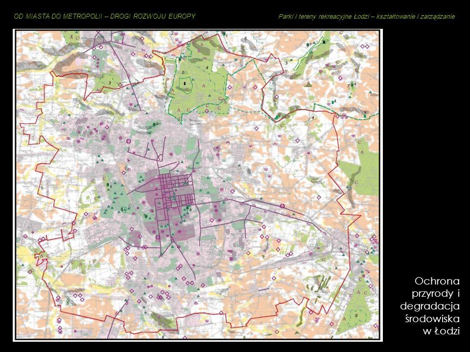 Ochrona przyrody i degradacja środowiska w Łodzi