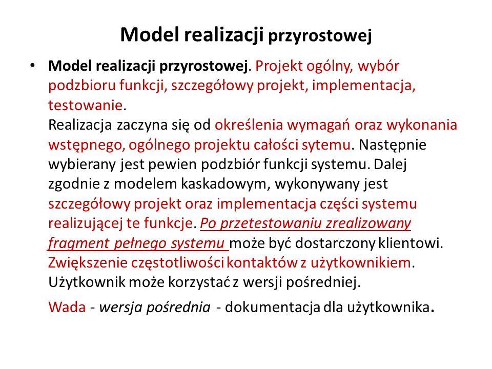 Model realizacji przyrostowej