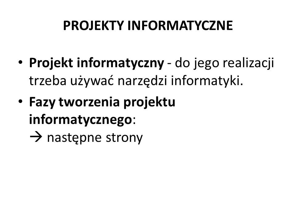 PROJEKTY INFORMATYCZNE
