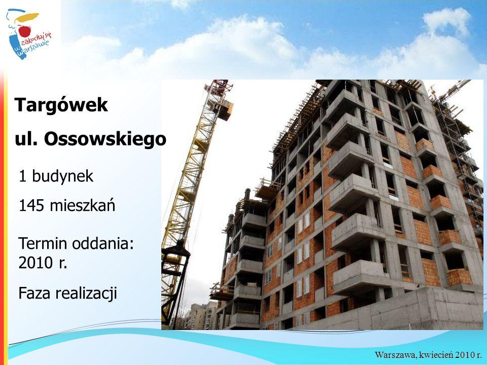 Targówek ul. Ossowskiego 1 budynek 145 mieszkań