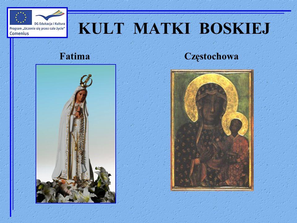 KULT MATKI BOSKIEJ Fatima Częstochowa