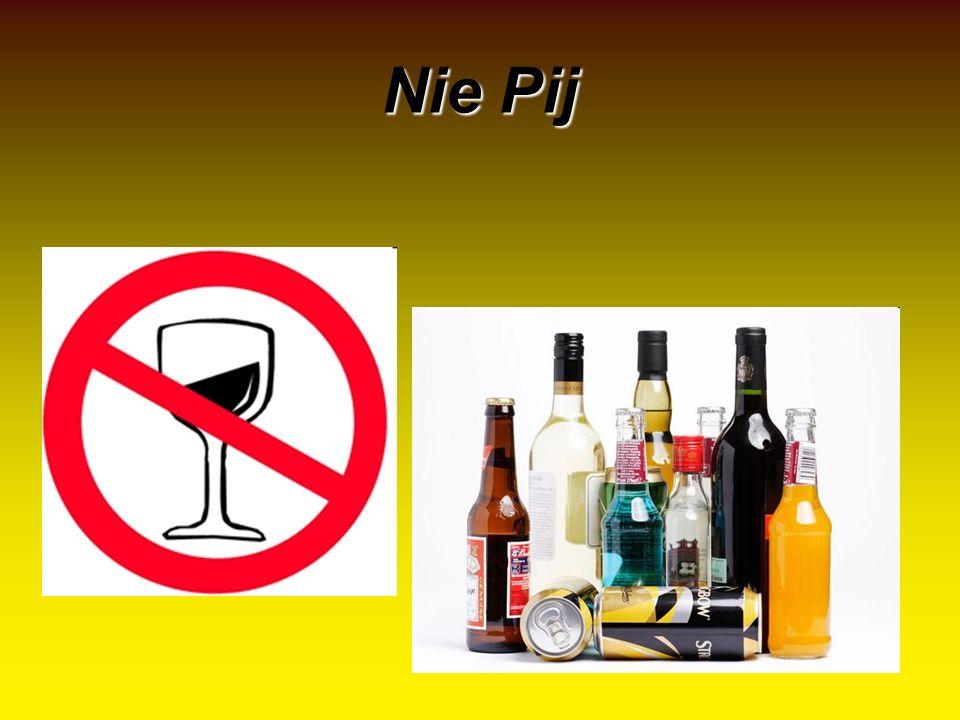 Nie Pij