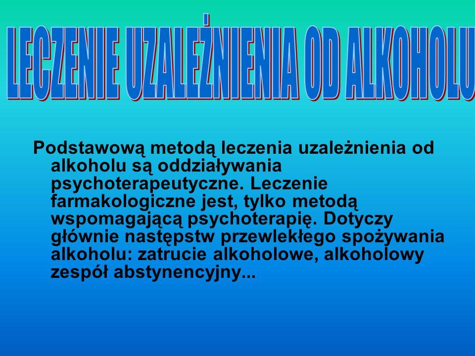 LECZENIE UZALEŻNIENIA OD ALKOHOLU