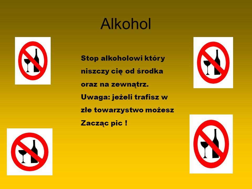 Alkohol Stop alkoholowi który niszczy cię od środka oraz na zewnątrz.