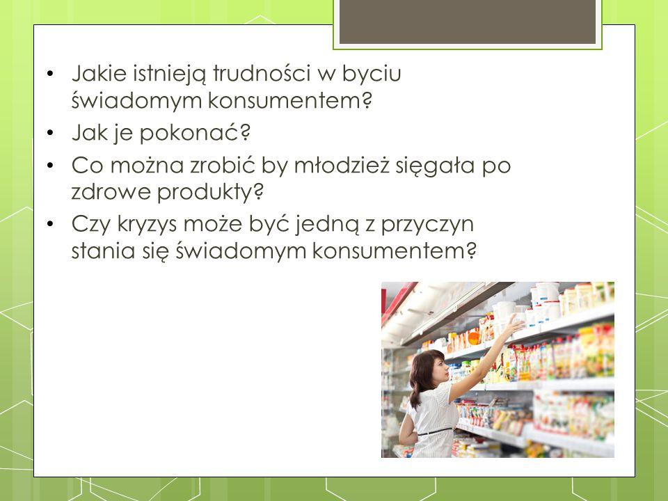 Jakie istnieją trudności w byciu świadomym konsumentem