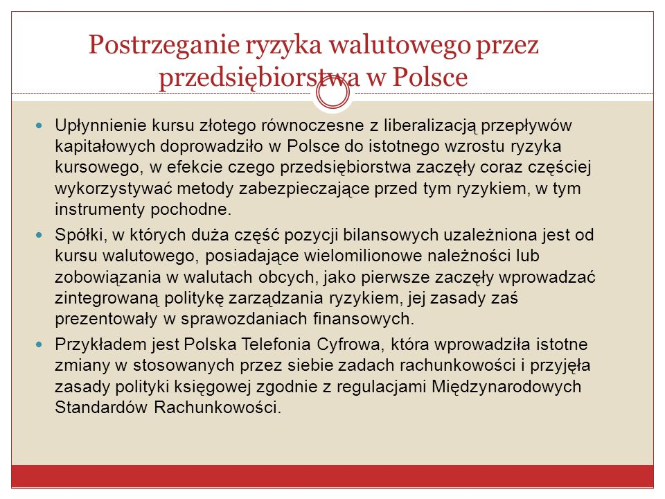 Postrzeganie ryzyka walutowego przez przedsiębiorstwa w Polsce