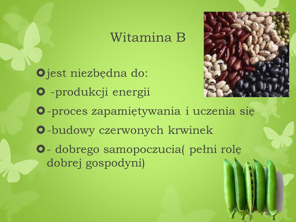 Witamina B jest niezbędna do: -produkcji energii