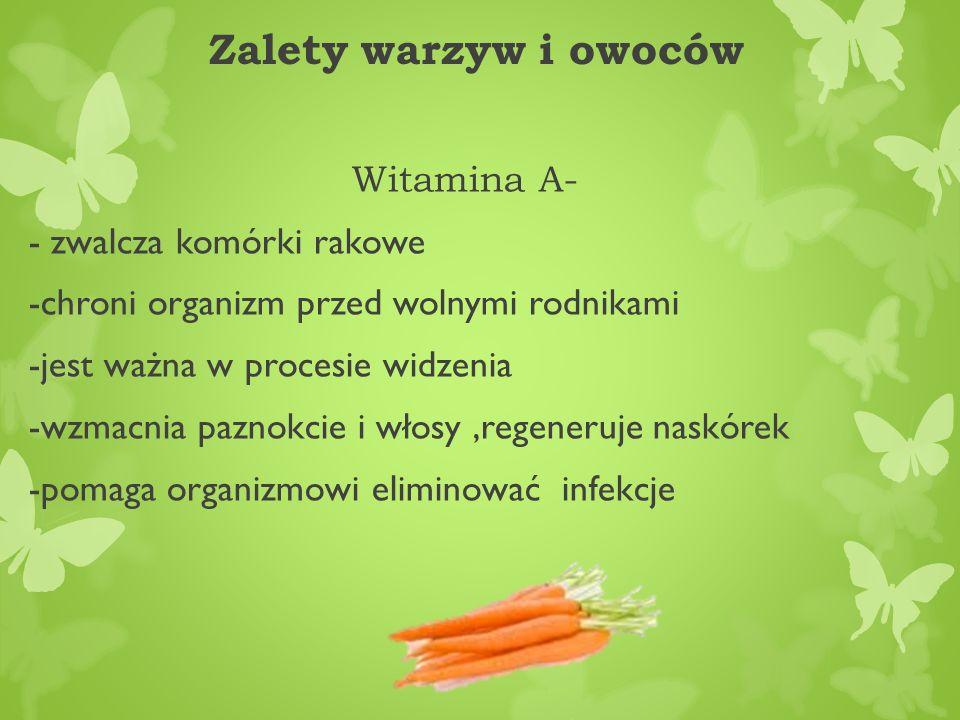 Zalety warzyw i owoców