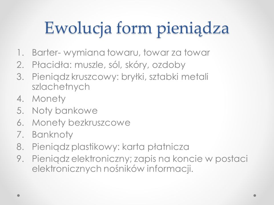Ewolucja form pieniądza