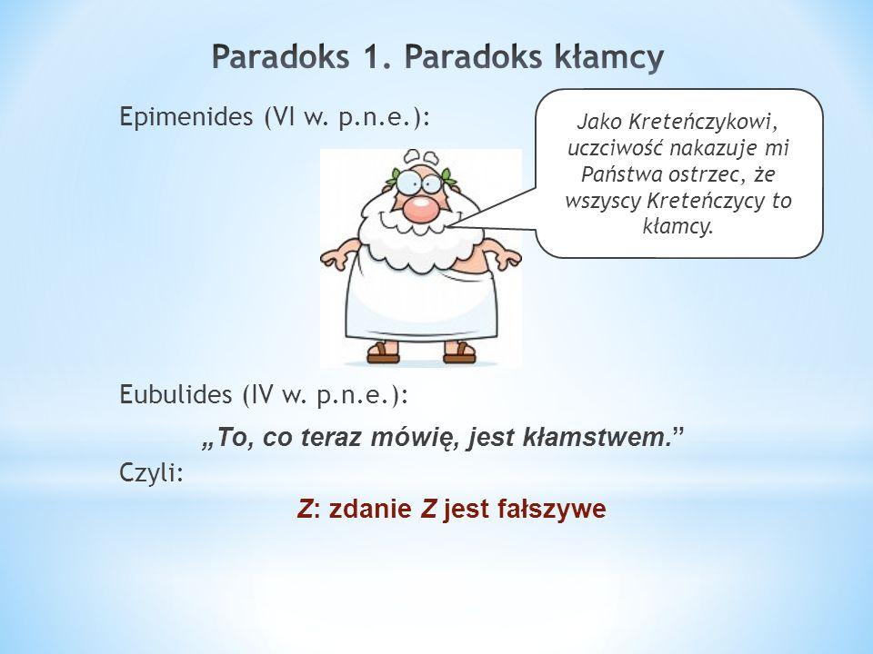 Paradoks 1. Paradoks kłamcy