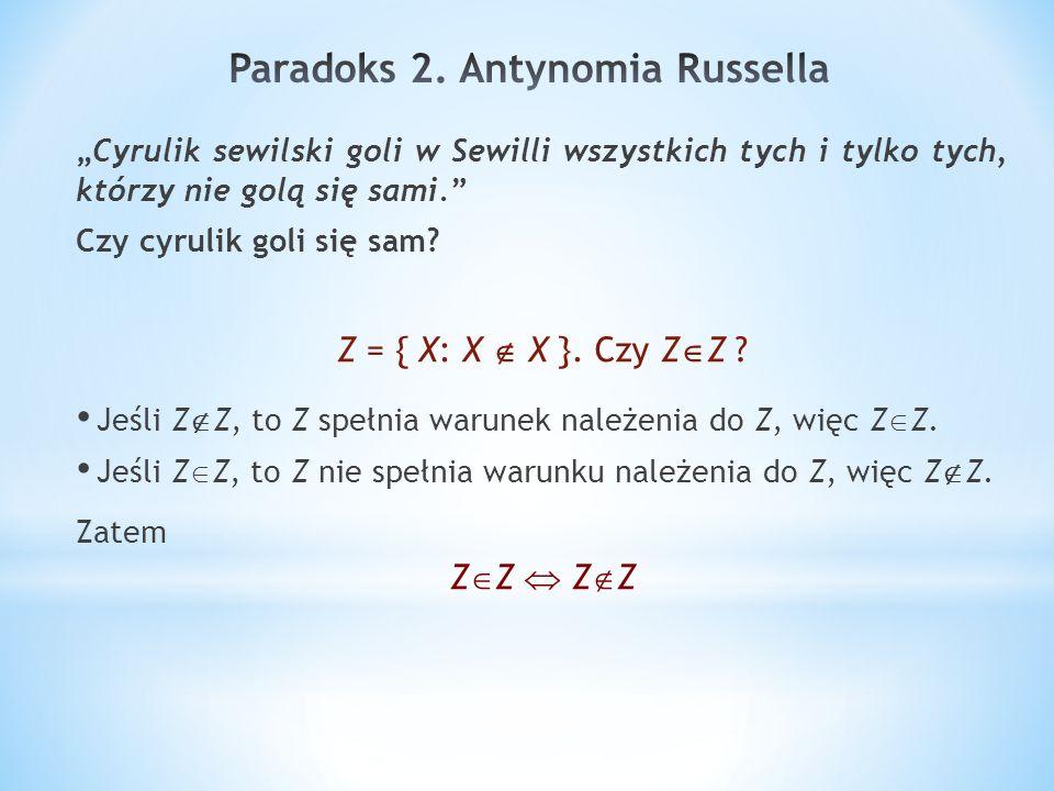 Paradoks 2. Antynomia Russella