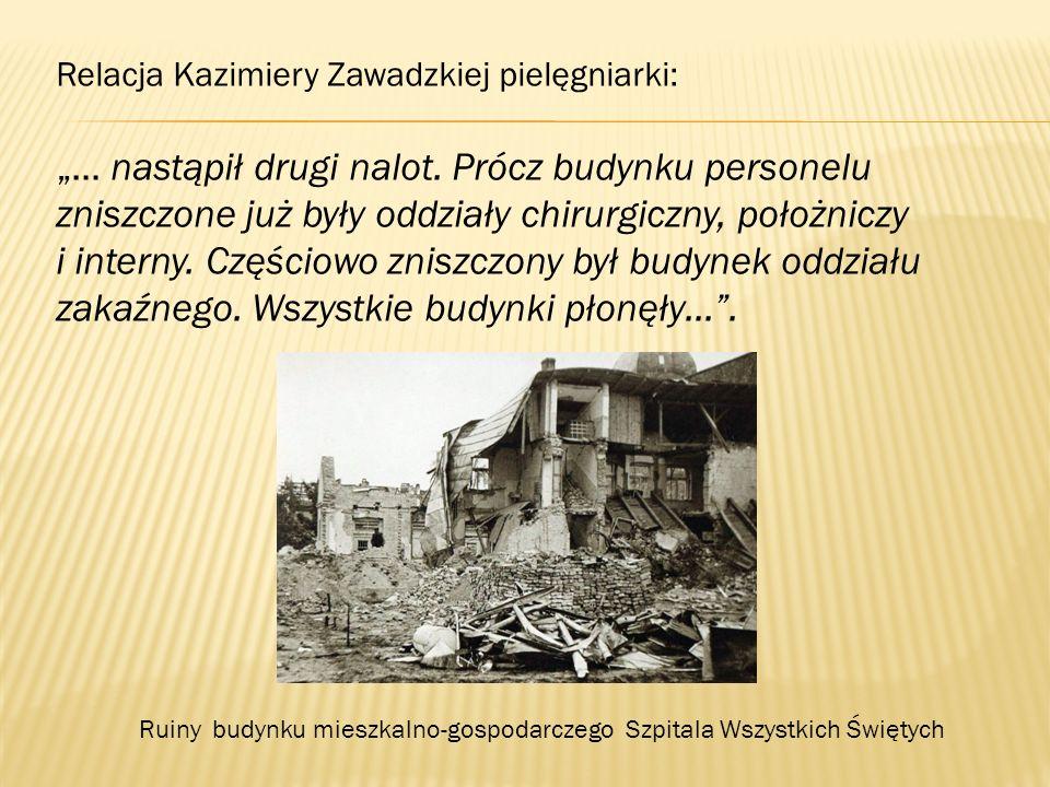 Relacja Kazimiery Zawadzkiej pielęgniarki: