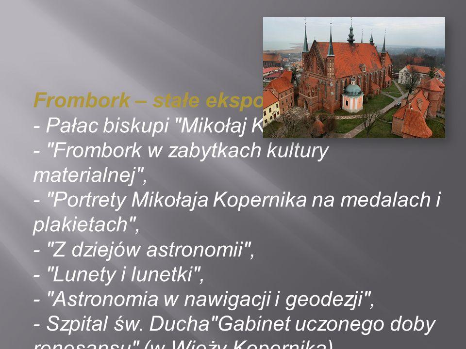 Frombork – stałe ekspozycje: