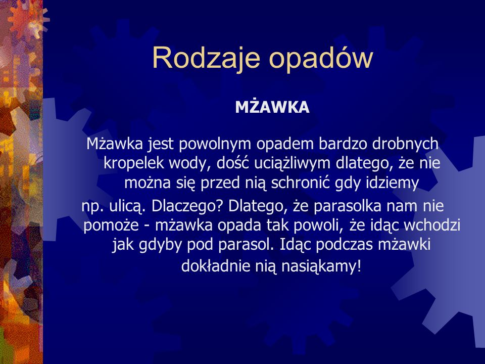 Rodzaje opadów MŻAWKA.