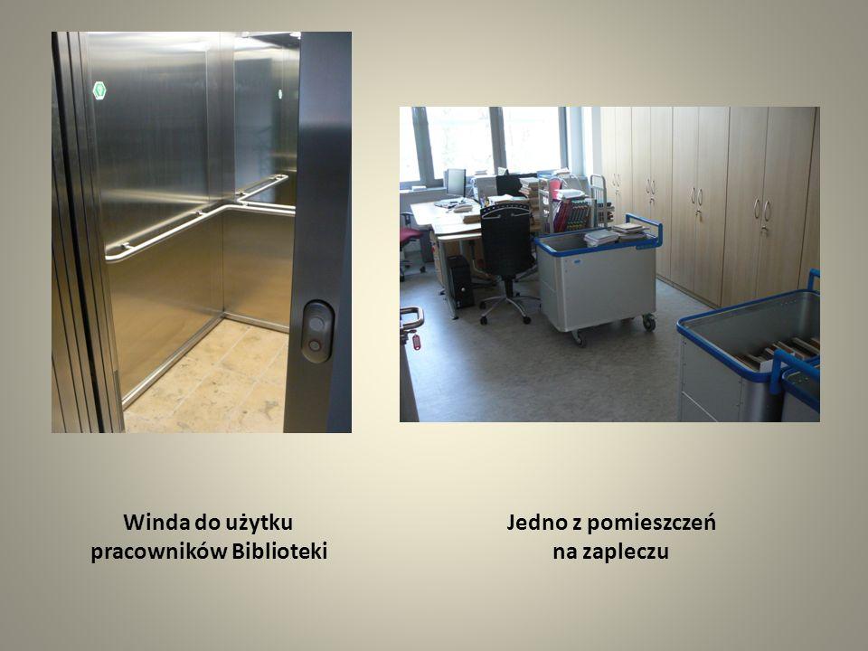 Winda do użytku pracowników Biblioteki Jedno z pomieszczeń na zapleczu