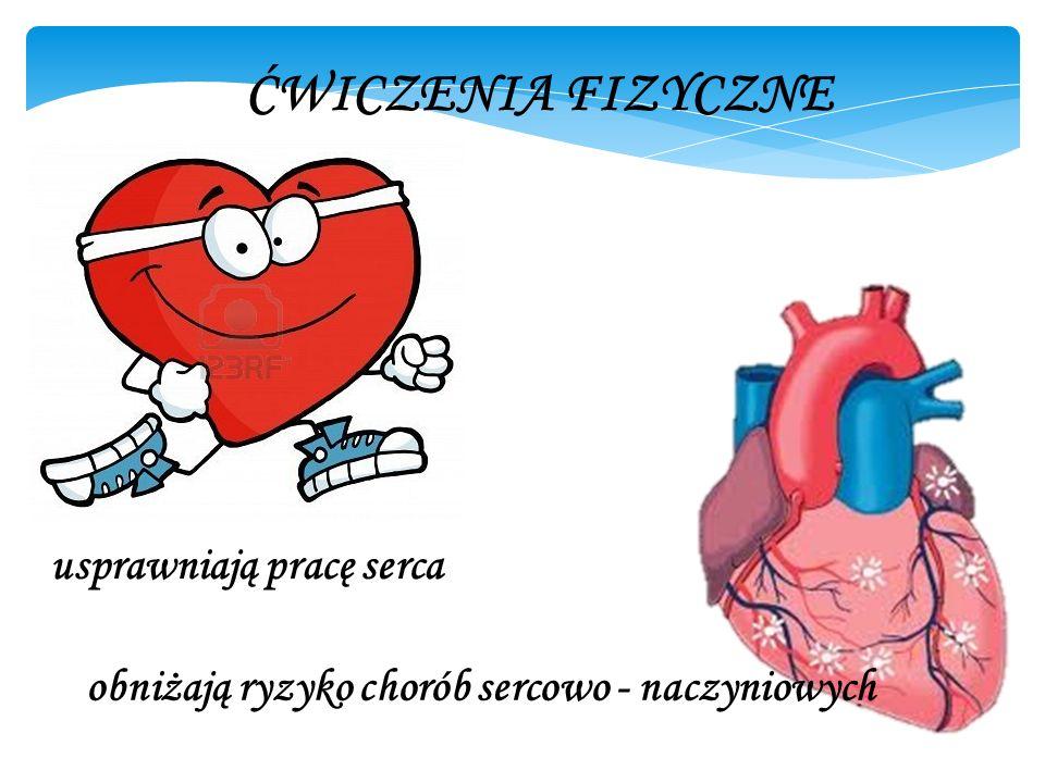 usprawniają pracę serca obniżają ryzyko chorób sercowo - naczyniowych