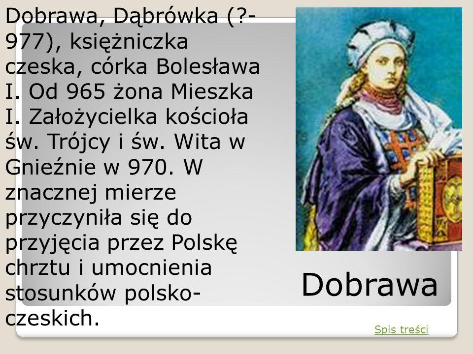 Dobrawa, Dąbrówka (. -977), księżniczka czeska, córka Bolesława I