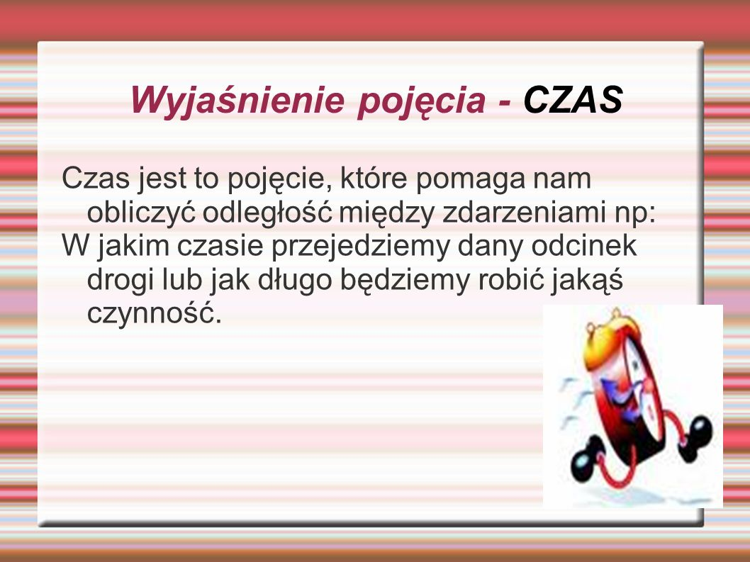Wyjaśnienie pojęcia - CZAS