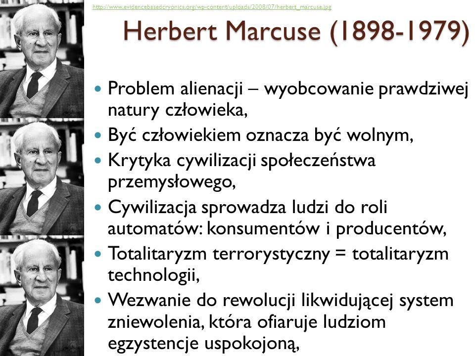 Herbert Marcuse (1898-1979) http://www.evidencebasedcryonics.org/wp-content/uploads/2008/07/herbert_marcuse.jpg.