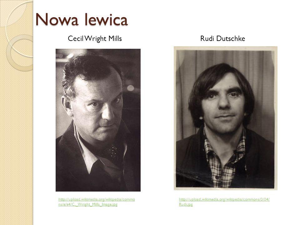 Nowa lewica Cecil Wright Mills Rudi Dutschke