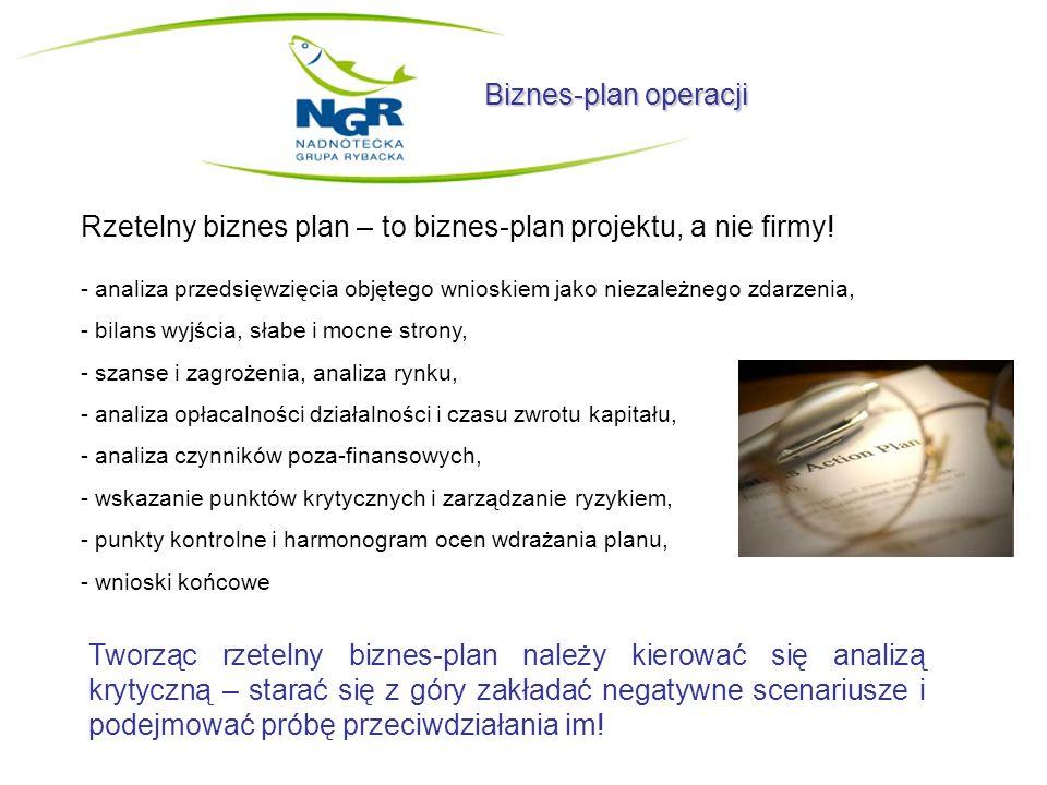 Rzetelny biznes plan – to biznes-plan projektu, a nie firmy!