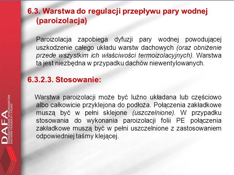 6.3. Warstwa do regulacji przepływu pary wodnej (paroizolacja)