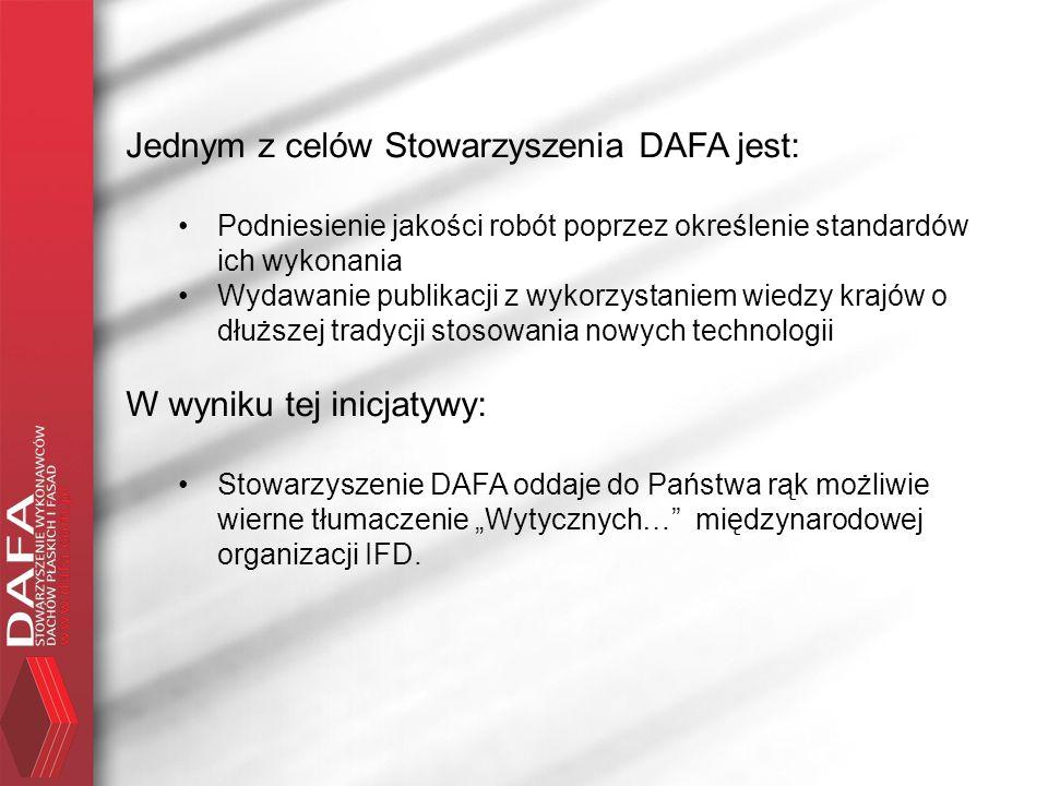 Jednym z celów Stowarzyszenia DAFA jest: