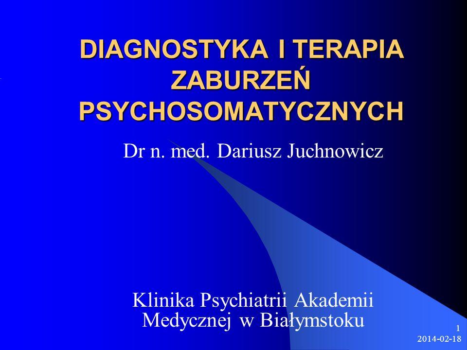 DIAGNOSTYKA I TERAPIA ZABURZEŃ PSYCHOSOMATYCZNYCH