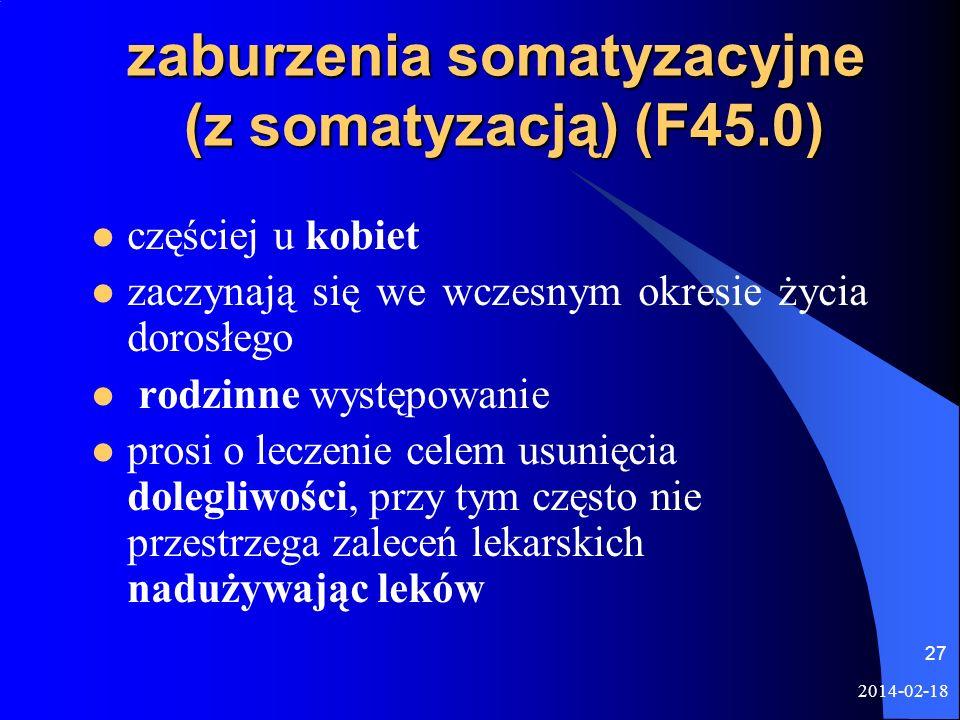 zaburzenia somatyzacyjne (z somatyzacją) (F45.0)