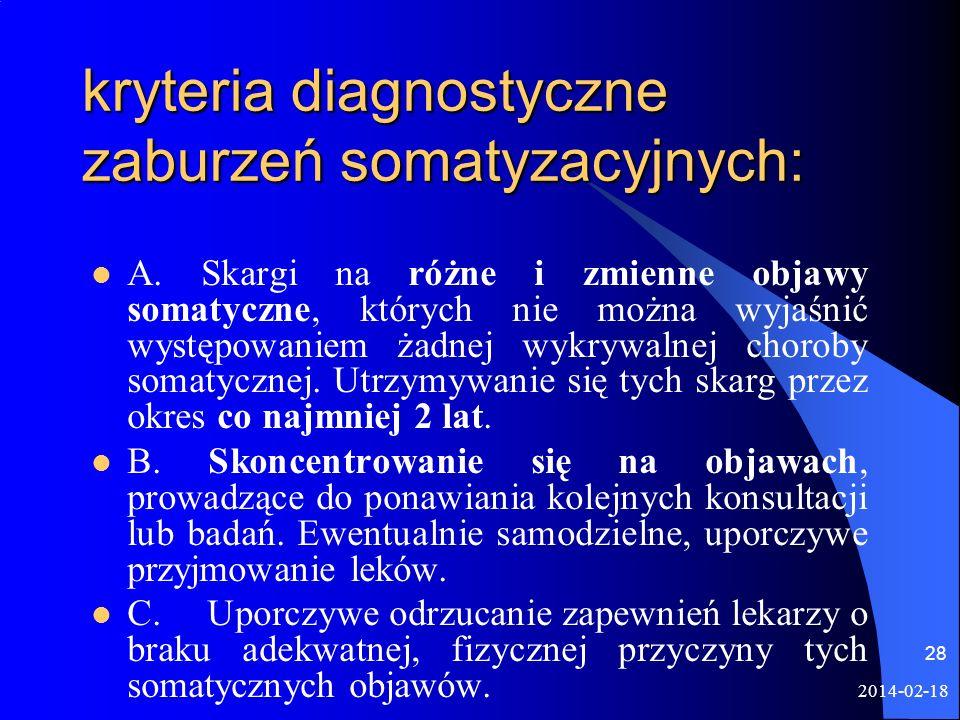kryteria diagnostyczne zaburzeń somatyzacyjnych: