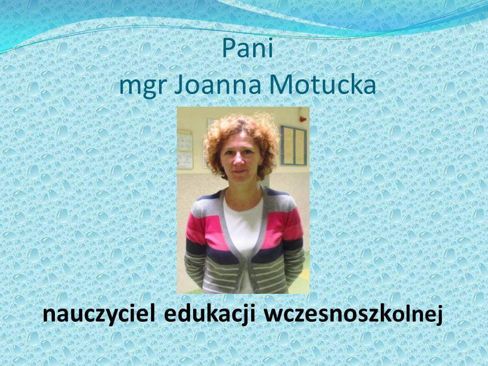 Pani mgr Joanna Motucka
