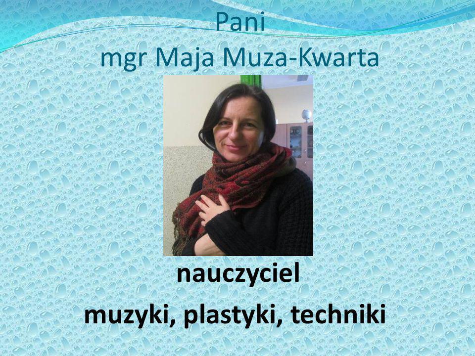 Pani mgr Maja Muza-Kwarta