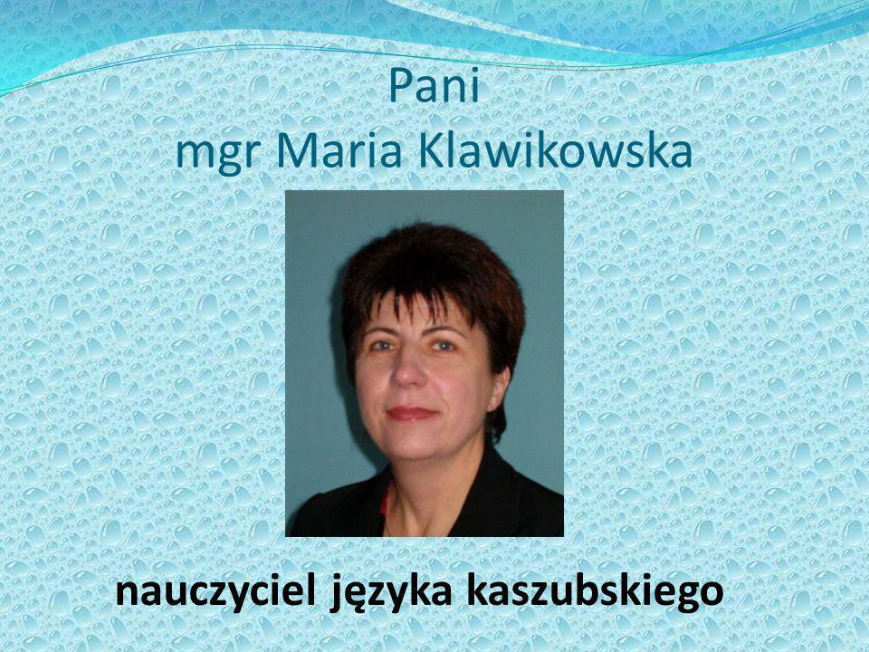 Pani mgr Maria Klawikowska