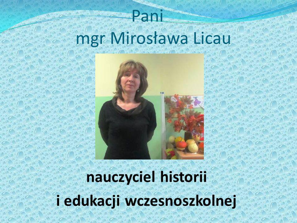Pani mgr Mirosława Licau