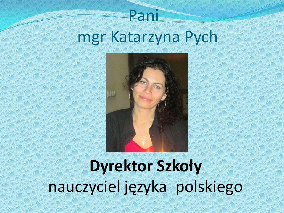 Pani mgr Katarzyna Pych
