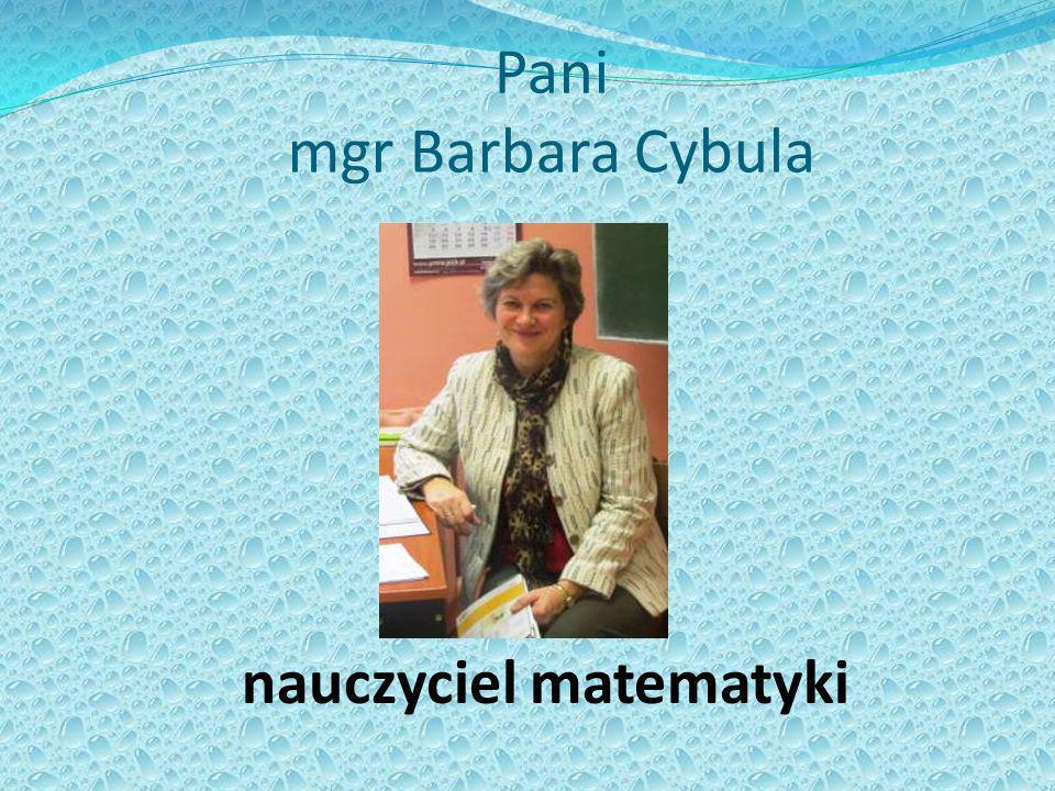 Pani mgr Barbara Cybula