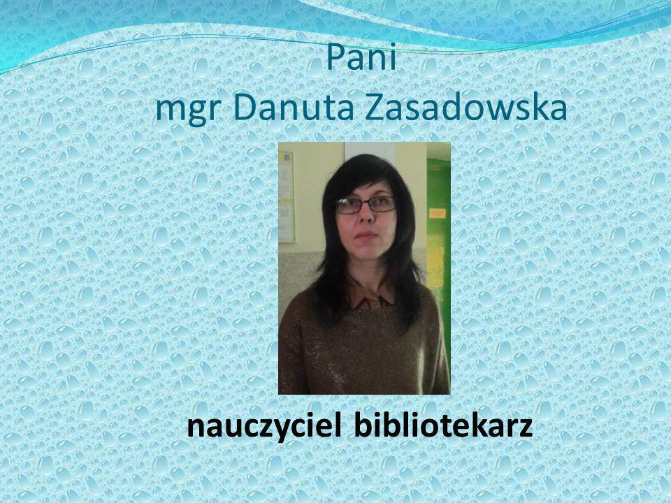 Pani mgr Danuta Zasadowska