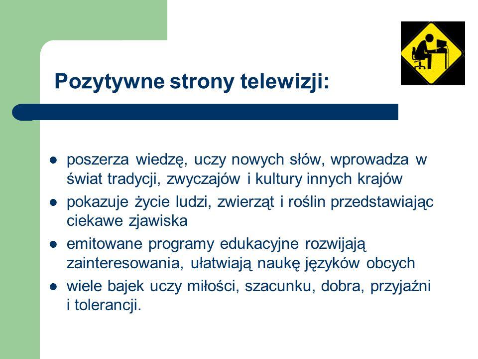 Pozytywne strony telewizji: