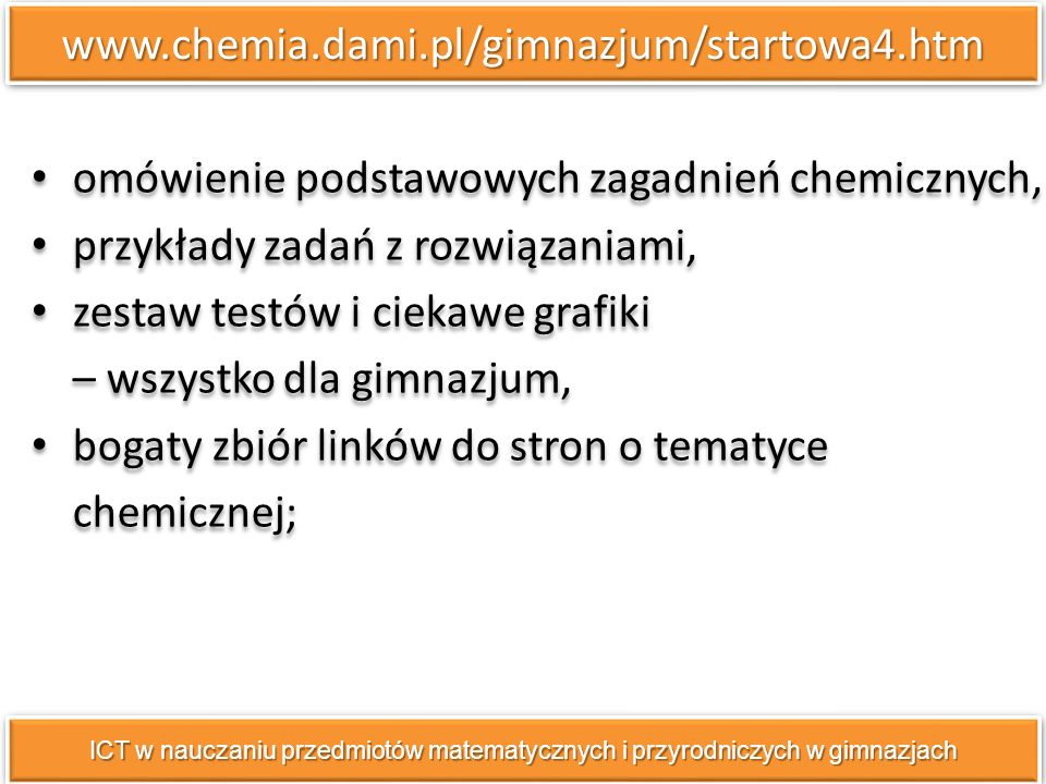 omówienie podstawowych zagadnień chemicznych,