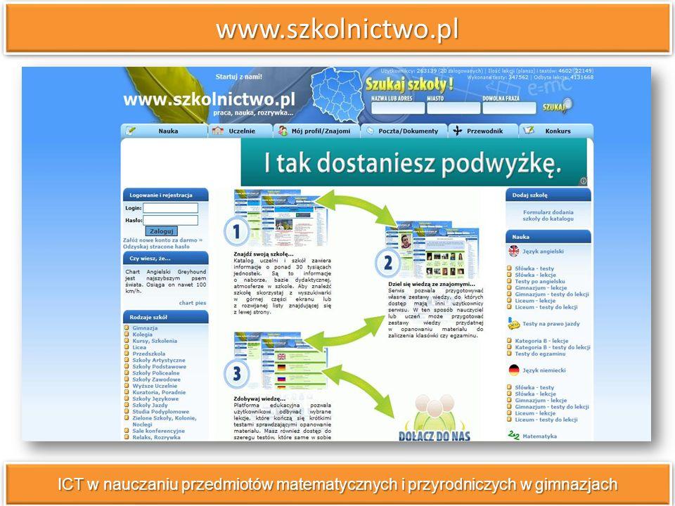 www.szkolnictwo.pl ICT w nauczaniu przedmiotów matematycznych i przyrodniczych w gimnazjach