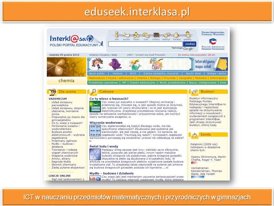 eduseek.interklasa.pl ICT w nauczaniu przedmiotów matematycznych i przyrodniczych w gimnazjach